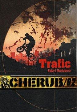 Cherub T2 : Trafic