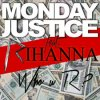 MONDAY JUSTICE feat. RIHANNA - Who u R ?
