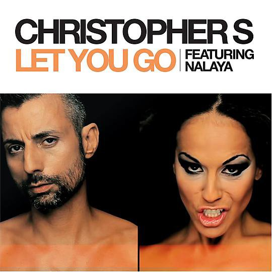 Christopher S feat. Nalaya - Let You Go (2012)