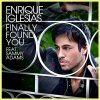 Enrique Iglesias - Finally Found You ft. Sammy Adams (2012)