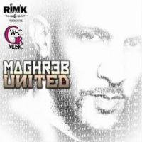 Maghreb United   Rim'k du 113 & Cheba Zahouania /  La Route Du Soleil (2009)