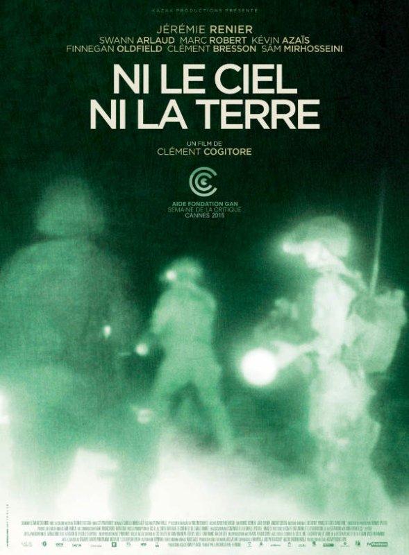 L'affiche du film Ni le ciel ni la terre, avec Jérémie Rénier. (Sortie le 30 septembre prochain)
