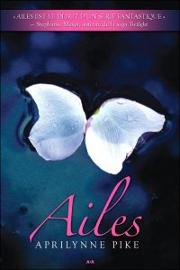 Ailes, Aprilynne Pike