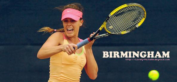 | Birmingham 2012 | Le tournoi du retour pour Michelle.