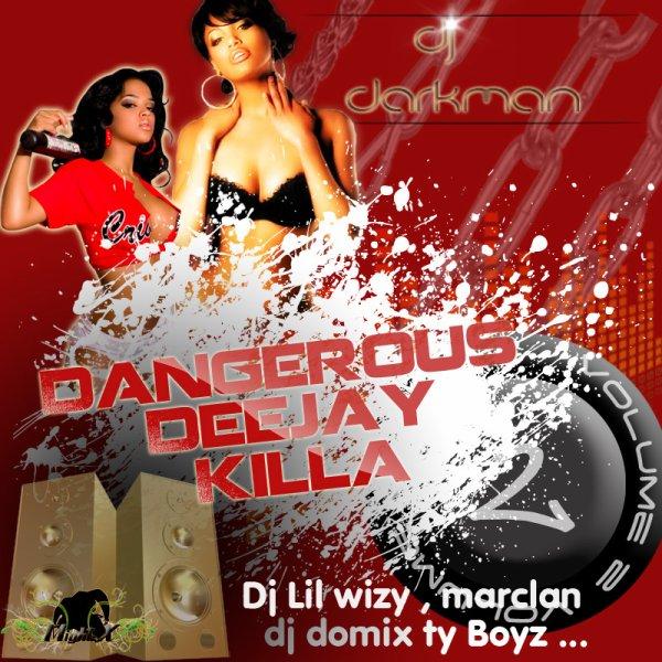 Dangerous Dj Killa Vol.2