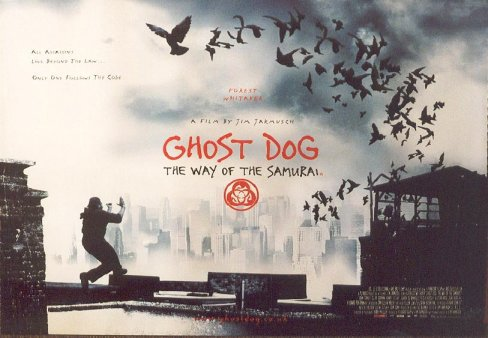 Ghost Dog...