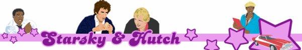Starsky et Hutch pour les fans !