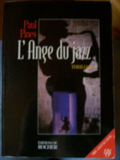 Livre : L'ange du jazz de Paul Pines