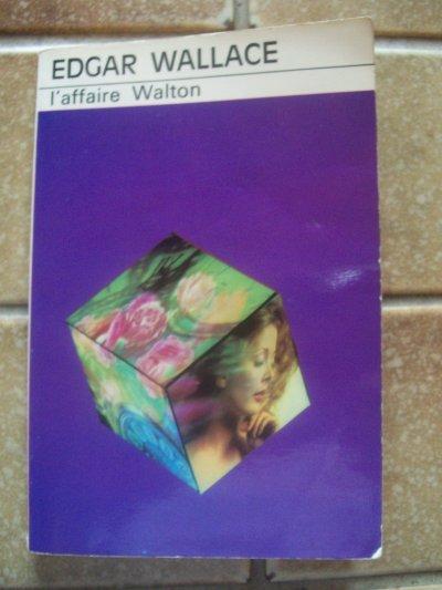 Livre : l'affaire Walton de l'auteur Edgar Wallace