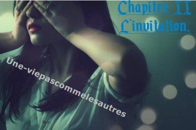Chapitre 2 : L'invitation