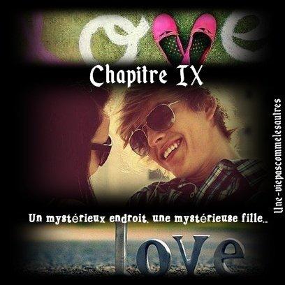 Chapitre IX: Un mystérieux endroit, une mystérieuse fille...