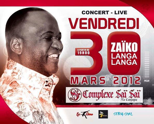 ZAÏKO LANGA-LANGA AU CLUB SAÏ SAÏ VENDREDI 30 MARS 2012 A PARTIR DE 19H