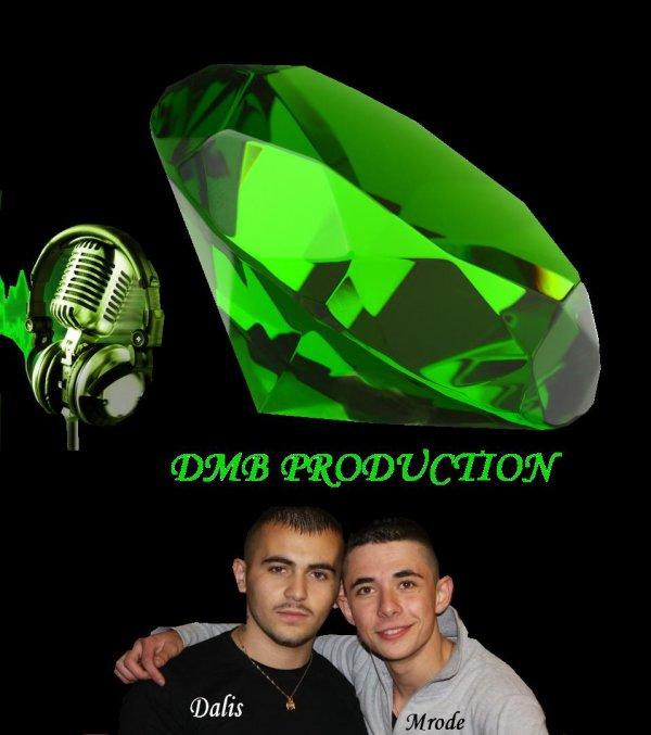 La DMB production est formé
