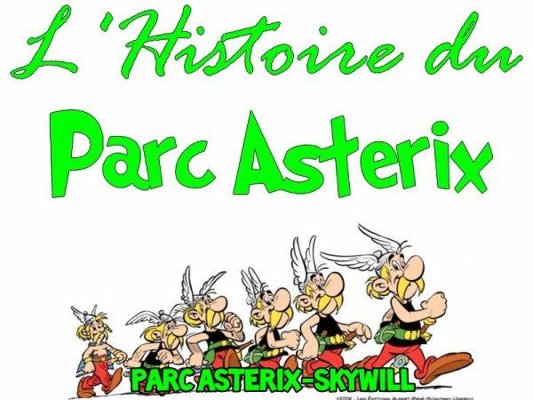 l'Histoire Du Parc Astérix