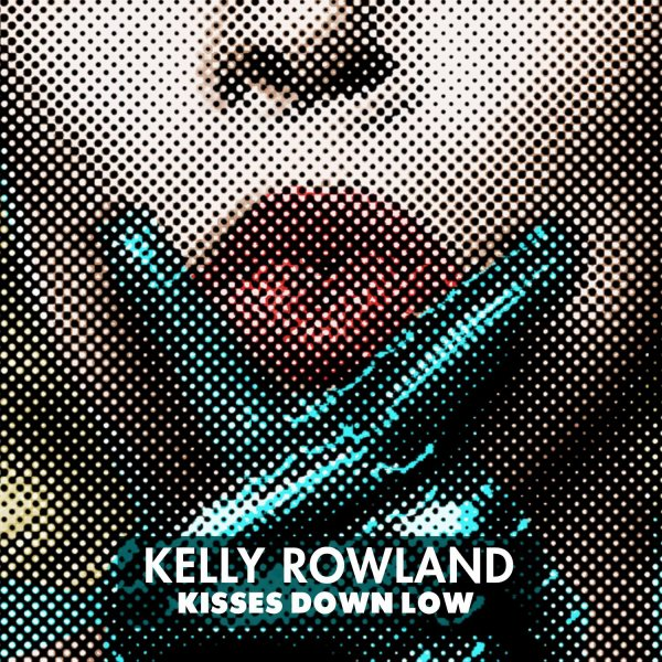 Talk A Good Game / Kelly Rowland - Kisses Down Low (2013)