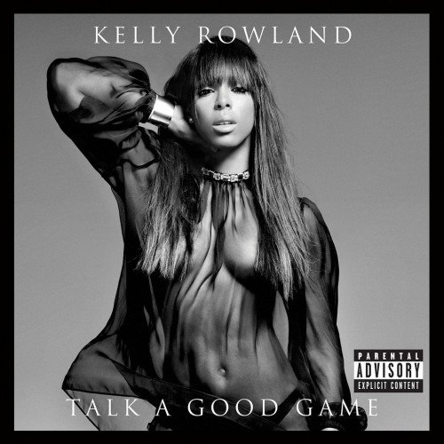 Talk A Good Game / Kelly Rowland - Dirty Laundry (2013)