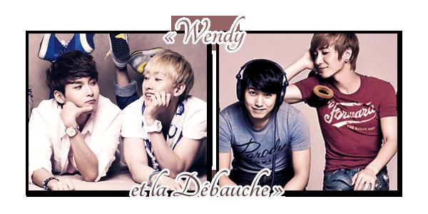 Wendy et la Débauche - Part.1