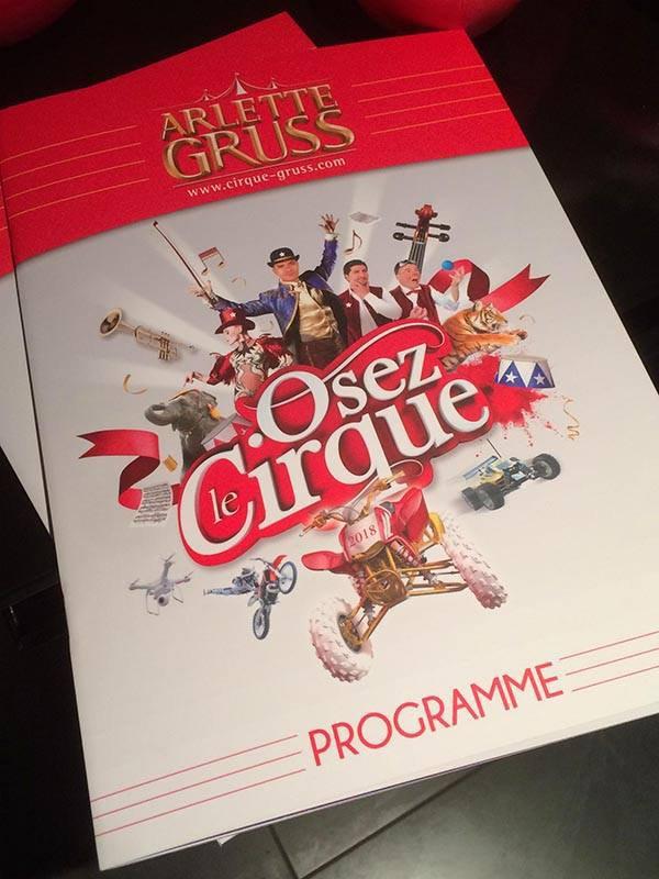 """""""Osez le cirque""""  Nouveau spectacle du cirque Arlette Gruss ... Demandez le programme!"""