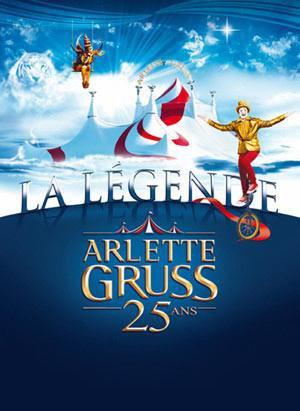 La petite histoire du cirque Arlette Gruss  2010 & 2011 ...