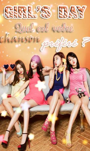 Girls Day - Quel est votre chanson préféré?