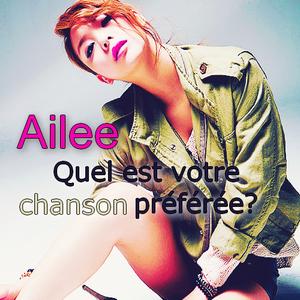 Ailee - Quel est votre chanson préférée?