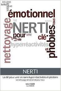 Nerti - La clé pour une vie sans hyperréactivités et phobies