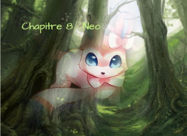 Ce monde incolore Chapitre 8 : Neo