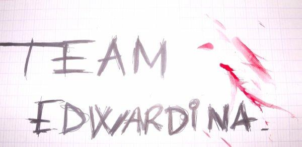 TEAM EDWARDINA *_* !