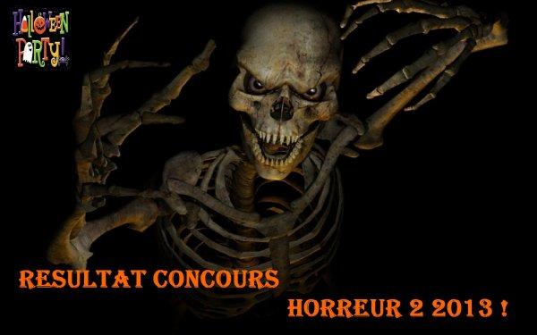 """Résultats du concours """"Horreur 2013"""""""