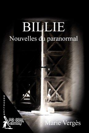 Chronique : BILLIE Nouvelles du paranormal