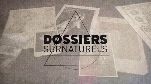 Dossiers surnaturels : ils ont des dons extraordinaires