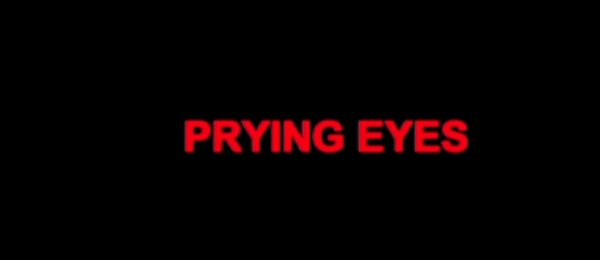 Critique : Prying Eyes