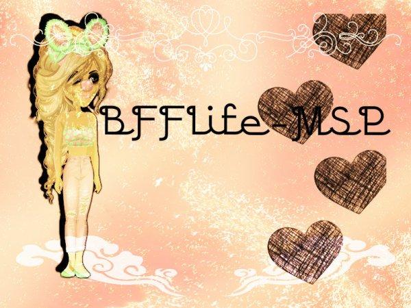 Montage pour BFFLife-MSP