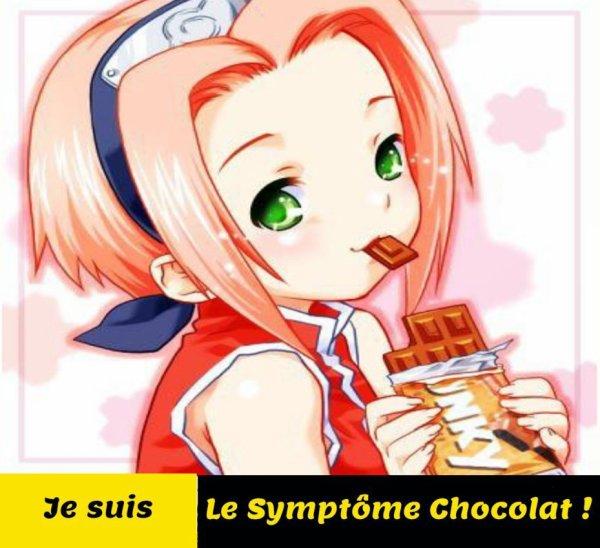 ♥ Je suis... Le Symptôme Chocolat ! ♥