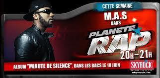 """Retrouvez M.A.S toute la semaine de 20h à 21h dans Planete Rap pour la sortie de """"Minute de Silence"""""""