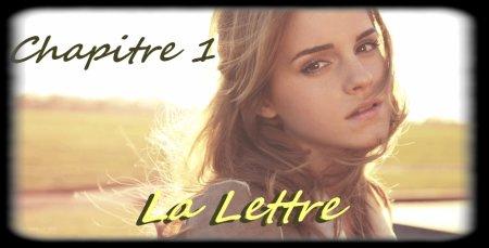 Chapitre 1 : La Lettre
