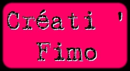 #    Créati ' Fimo    ~