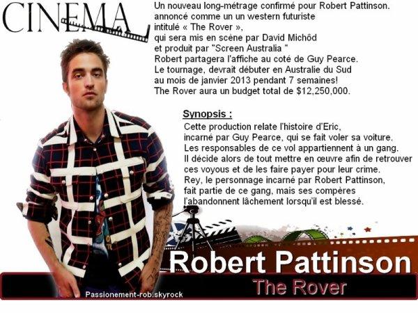 """Coté Projet ciné : News sur """" The Rover """" - Rob à la Une de Black Book Magasine dés Septembre!"""