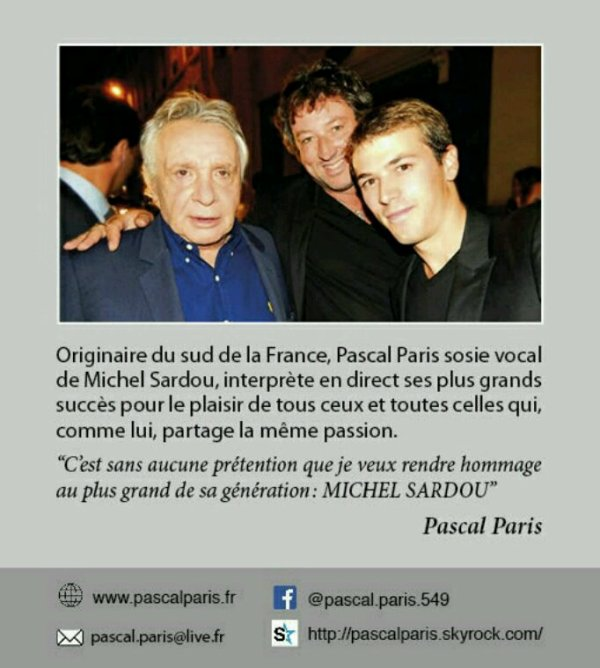 PASCAL PARIS chante MICHEL SARDOU ........ Site internet officiel WWW.PASCALPARIS.FR