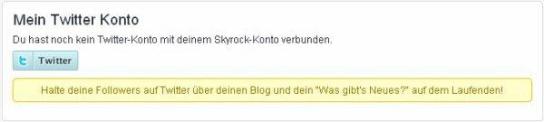 KONTO: Verbinde Skyrock jetzt auch mit Twitter!