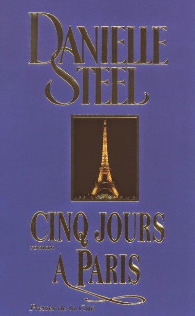 Cinq jours à Paris de Danielle Steel