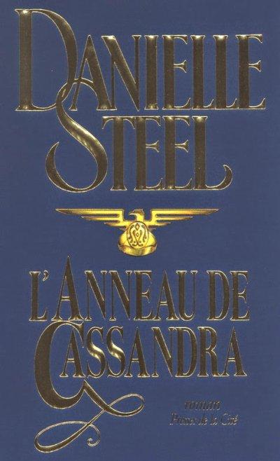 L'anneau de Cassandra de Danielle Steel ♥