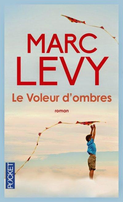 Le voleur d'ombre de Marc Levy