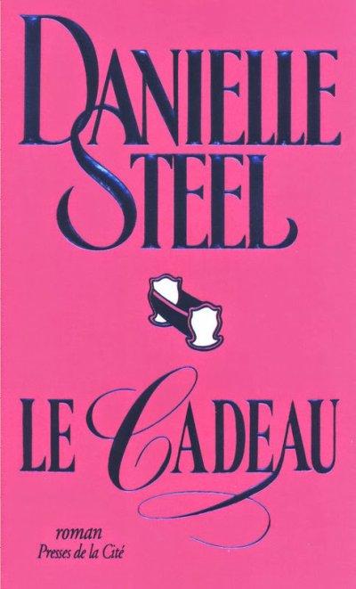 Le cadeau de Danielle Steel