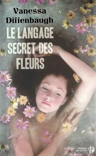 Le langage secret des fleurs de Vanessa Diffenbaugh ♥