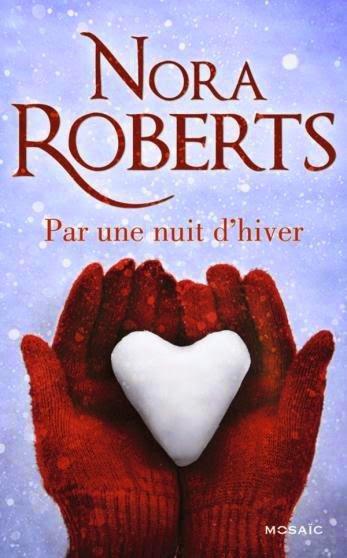 Par une nuit d'hiver de Nora Roberts ♥