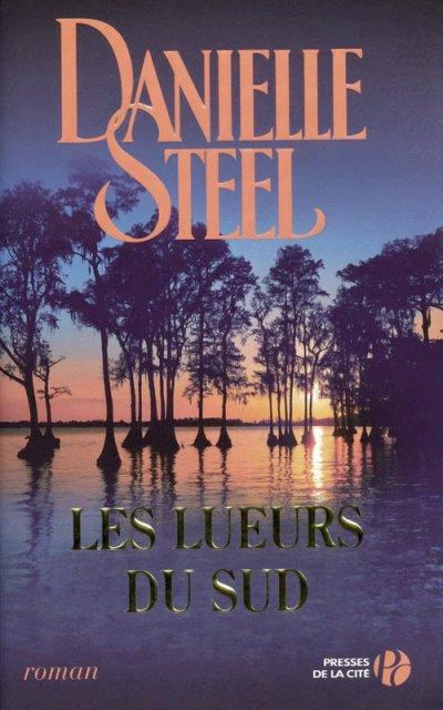 Les lueurs du sud de Danielle Steel