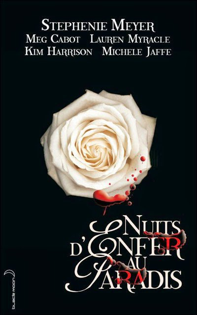 Nuit d'enfer au paradis de Stephenie Meyer, Meg Cabot, Laureen Myracle, Kim Harison et Michelle Jaffe.