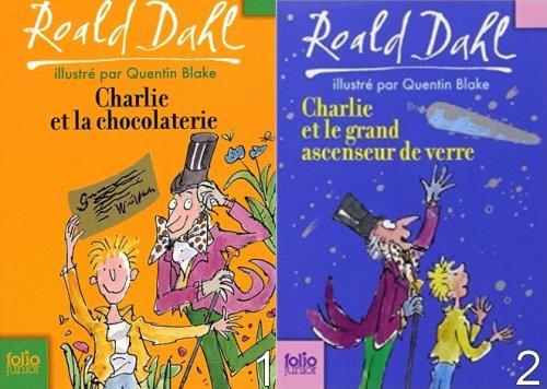 Charlie et ... de Roald Dahl