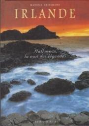 Irlande Halloween, la nuit des légendes de Maurice Dessemond